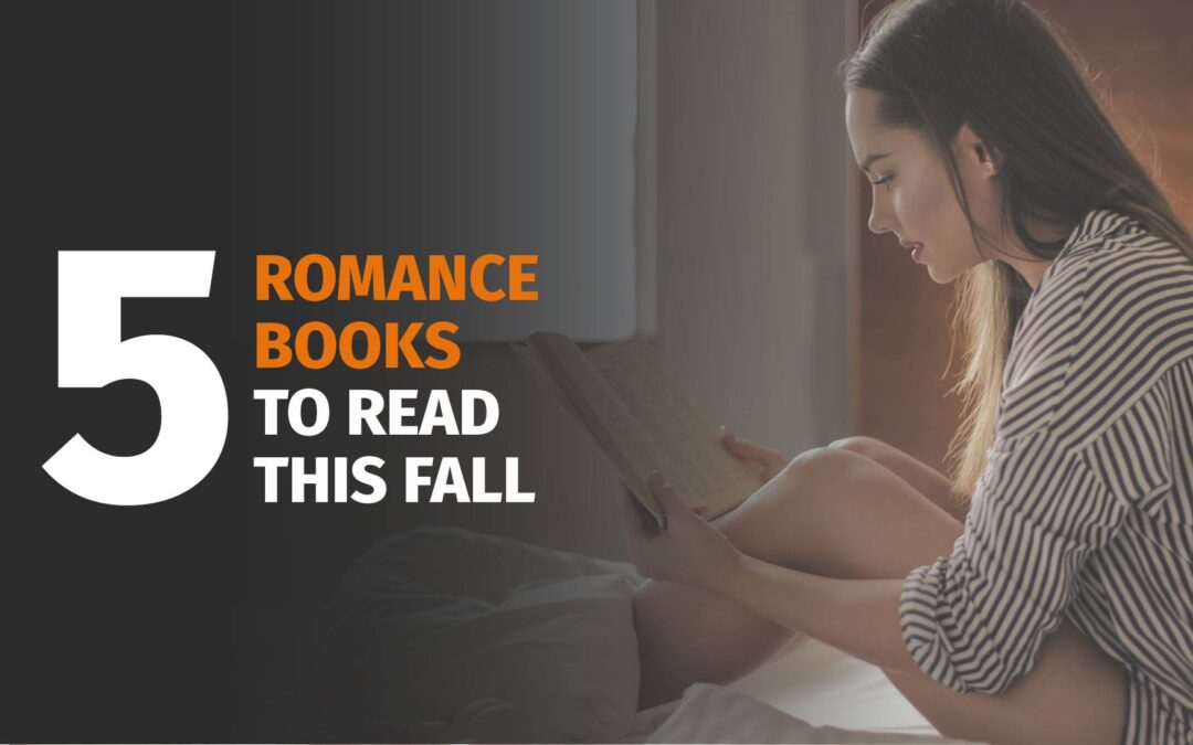 Five Romance Books to Read this Fall