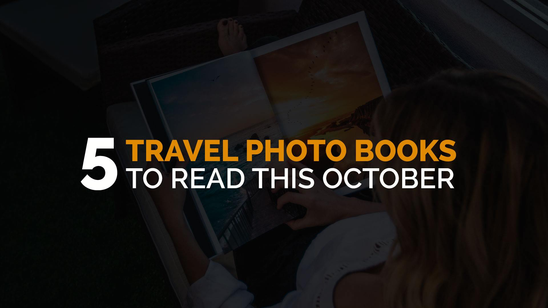 five travel photo books to read this october banner