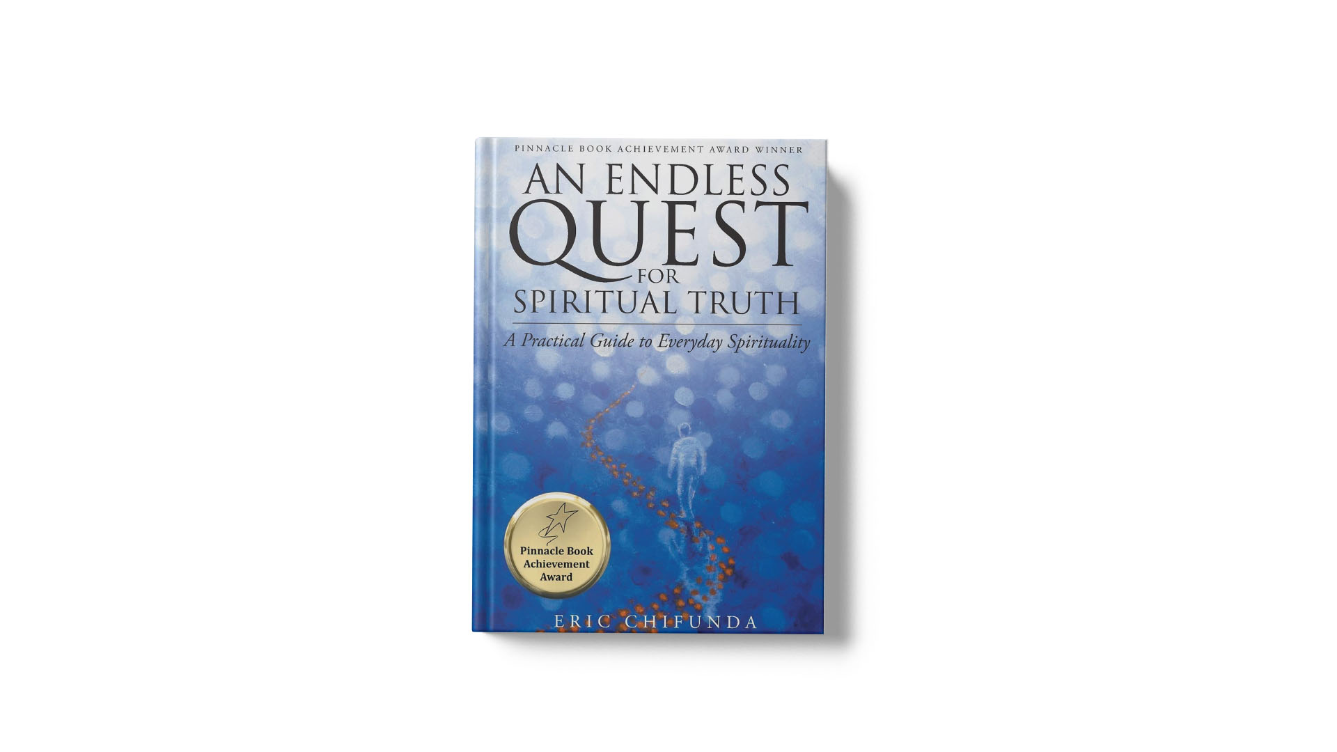 An Endless Quest for Spiritual Truth book cover