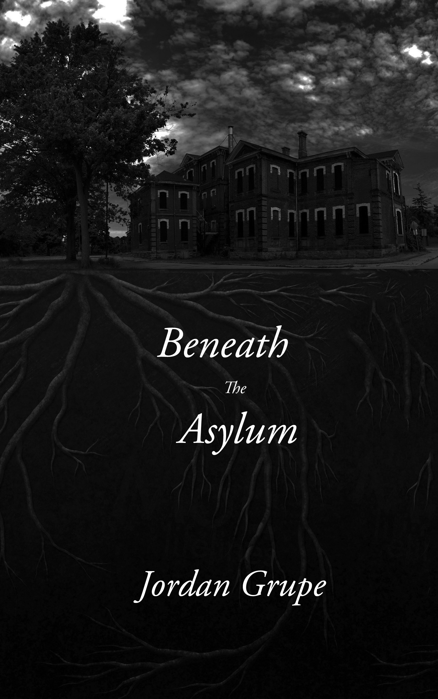 Beneath the Asylum