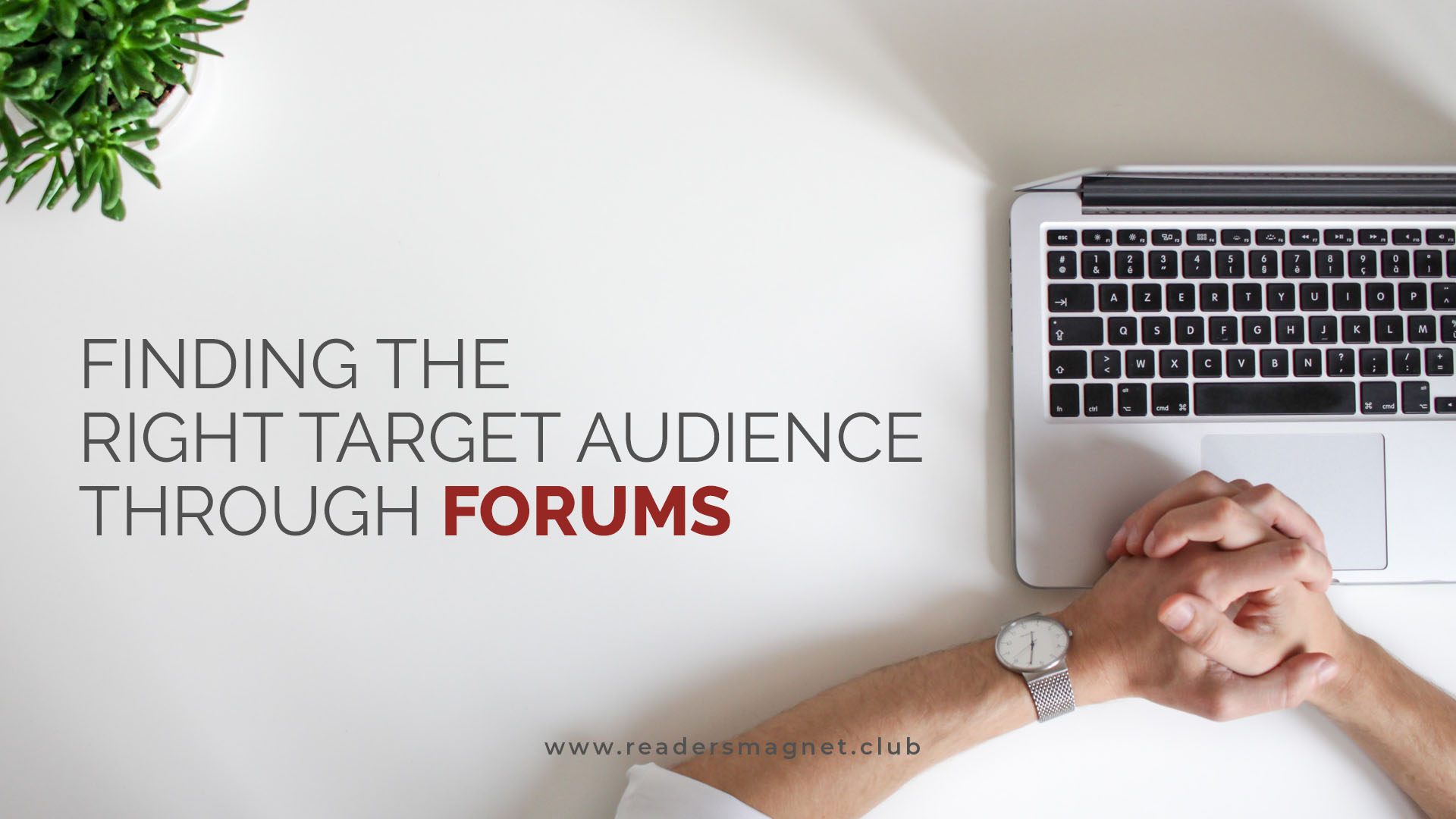 Finding the Right Target Audience Through Forums