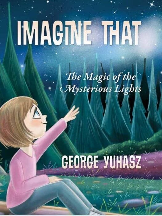 Imagine That The Magic of the Mysterious Lights - Book Cover
