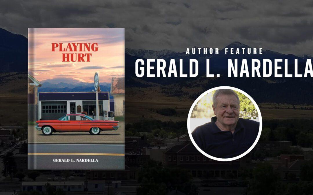 Author Feature:  Gerald L. Nardella
