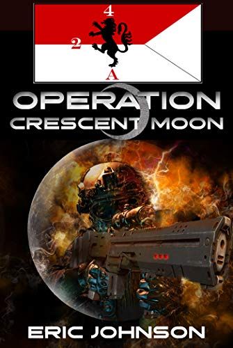 Operation Crescent Moon by Eric Johnson