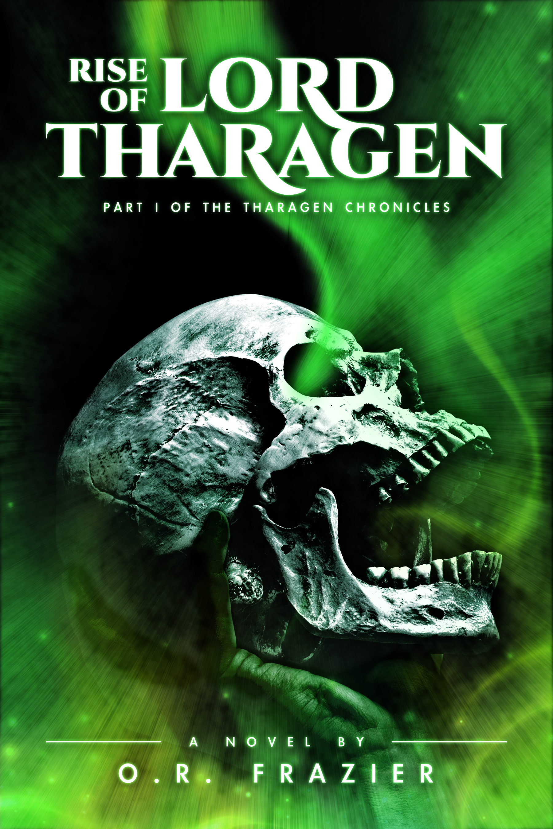 Rise of Lord Tharagen by O.R. Frazier