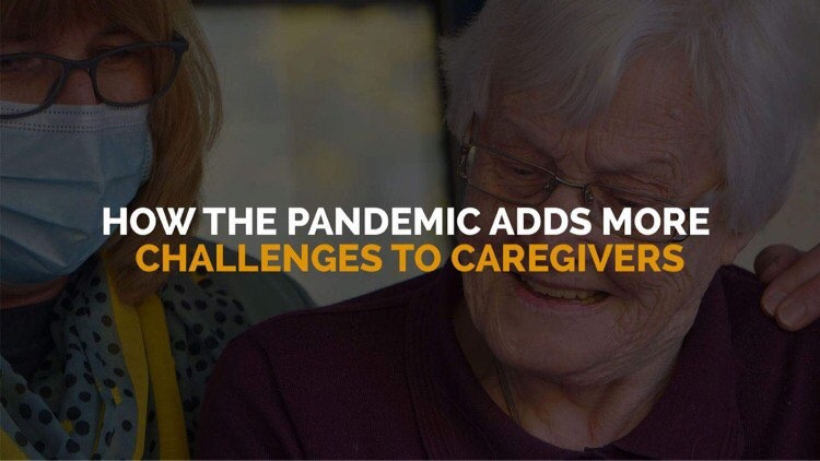 How the Pandemic Adds More Challenges to Caregivers banner