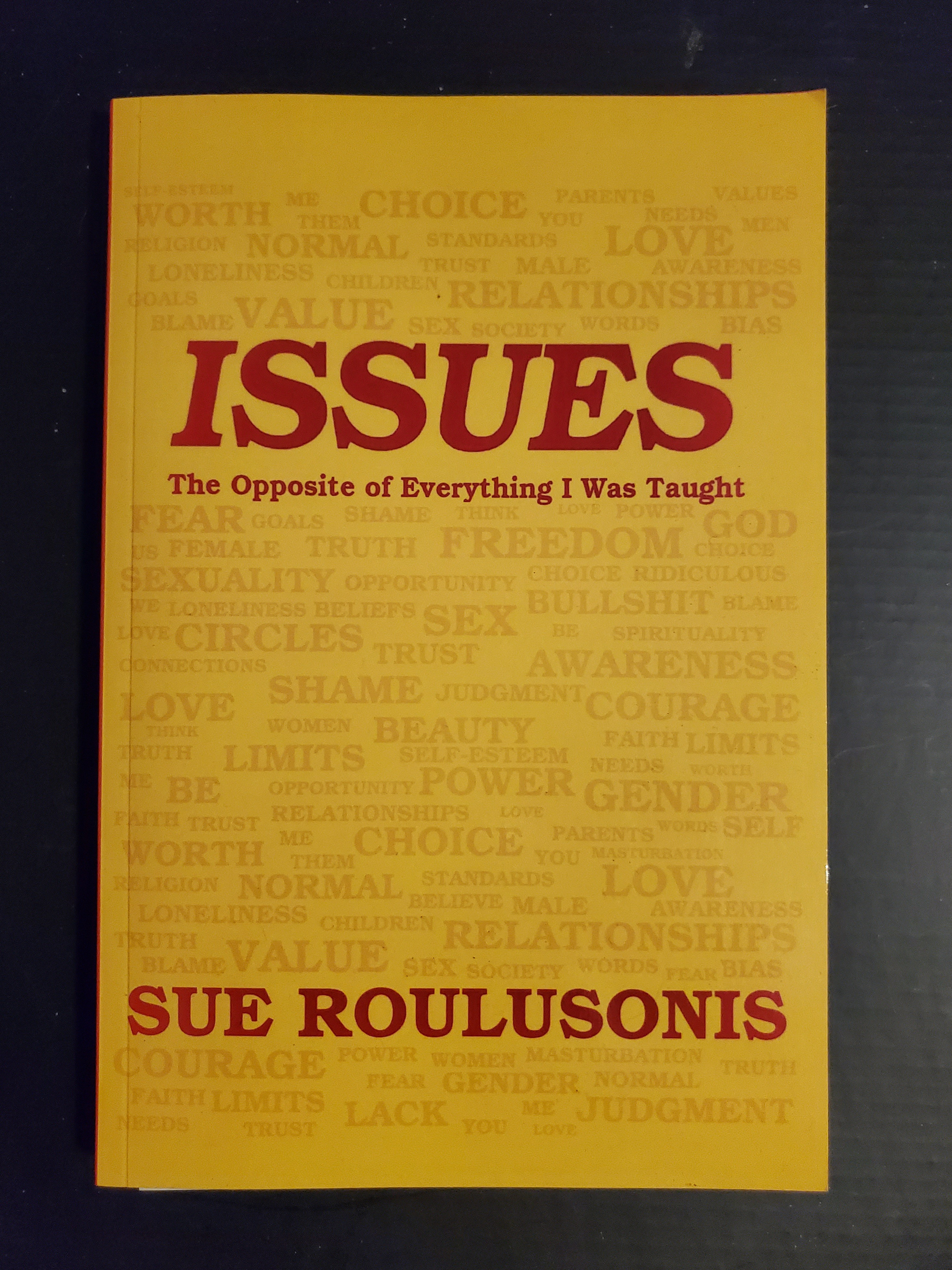 ISSUES by Sue Roulusonis