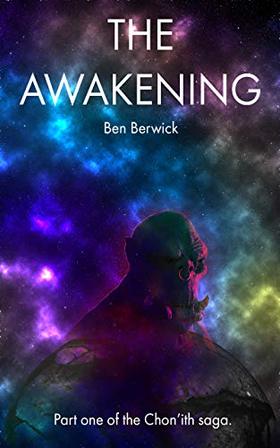 The Awakening, by Ben Berwick