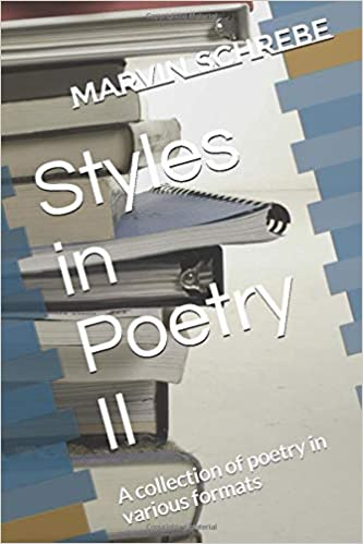Marvin's Short Stories and Styles in Poetry II