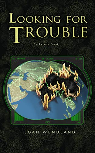 Looking for Trouble: Backstage Book 2 by Joan Wendland