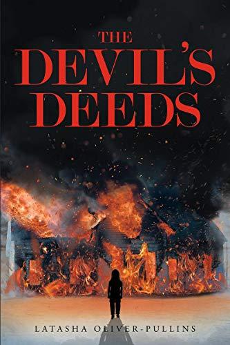 The Devil's Deeds by Latasha Oliver-Pullins