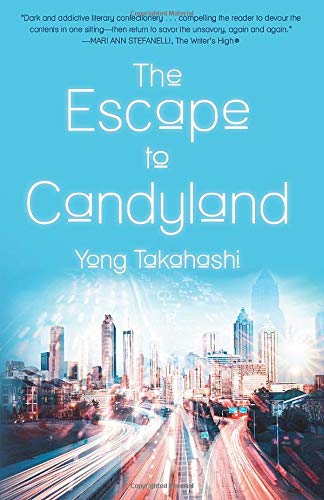The Escape to Candyland by Yong Takahashi