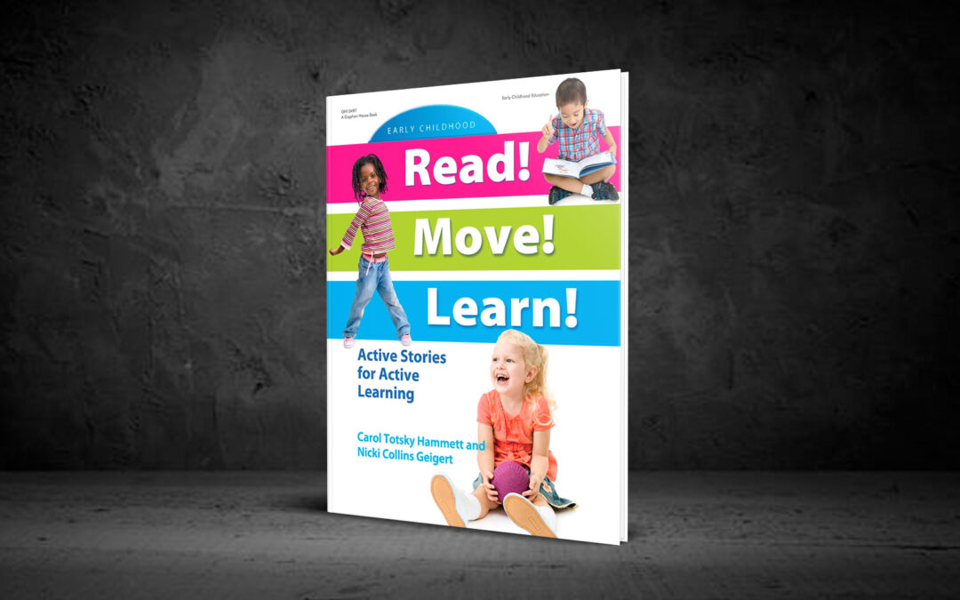 Book Feature: Active Stories for Active Learning by Carol Totsky Hammett and Nicki Collins Geigert