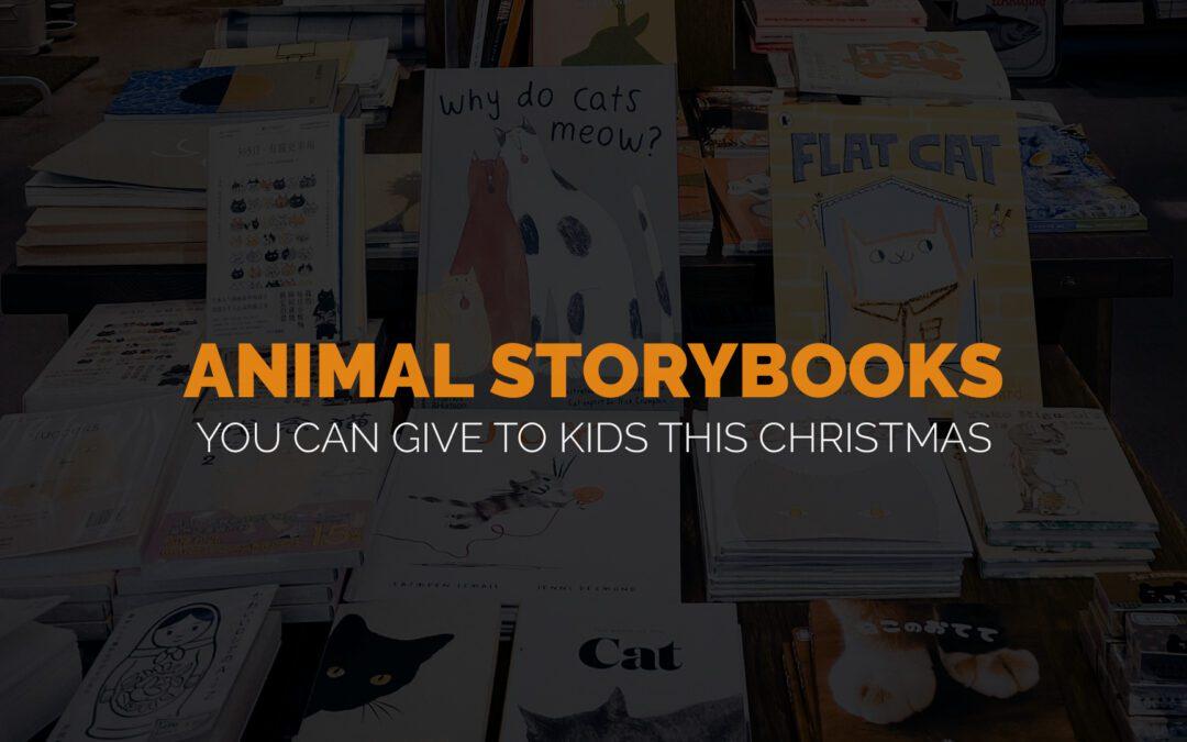 Animal Storybooks You Can Give to Kids This Christmas