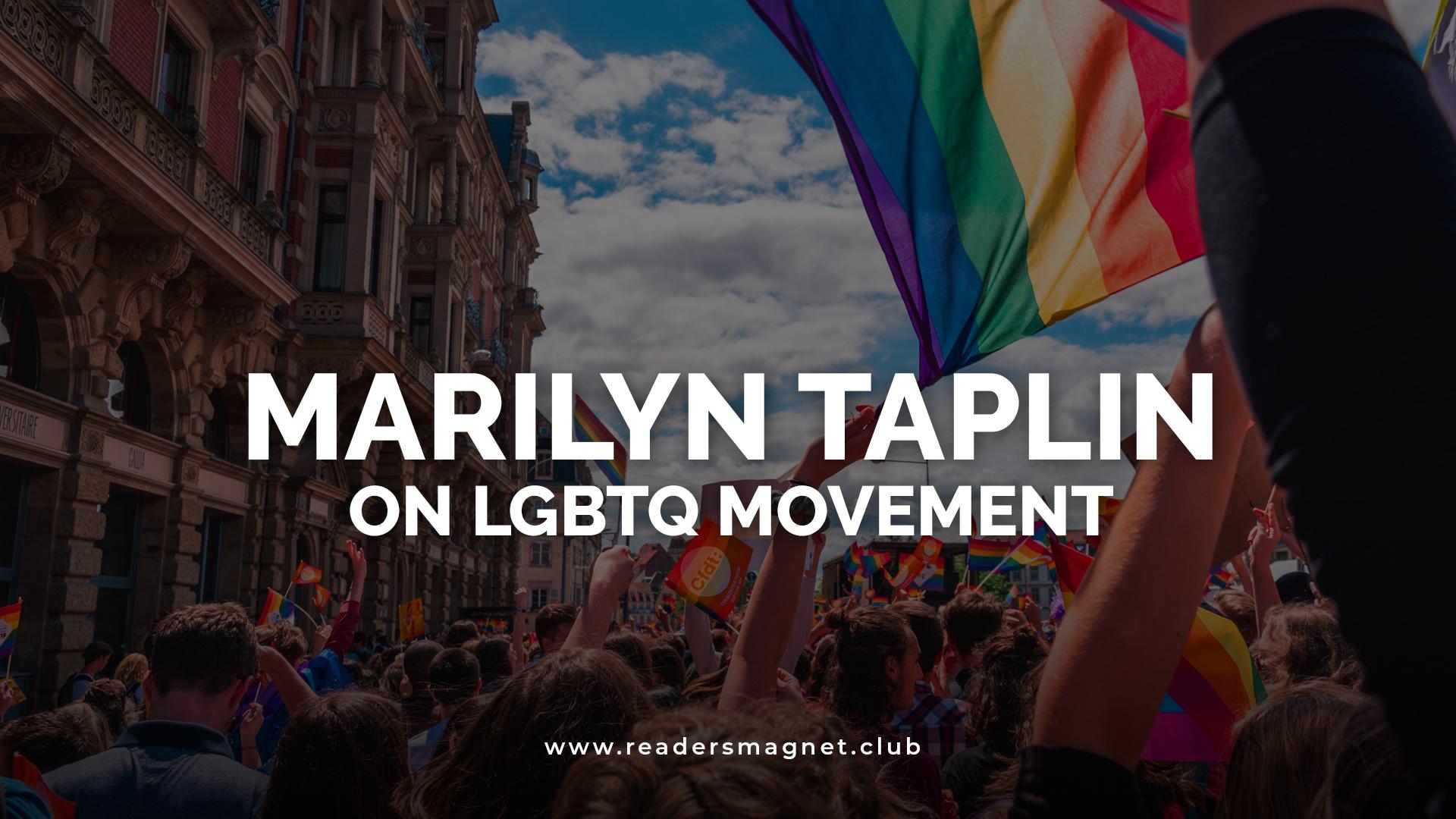 Marilyn Taplin on LGBTQ Movement banner