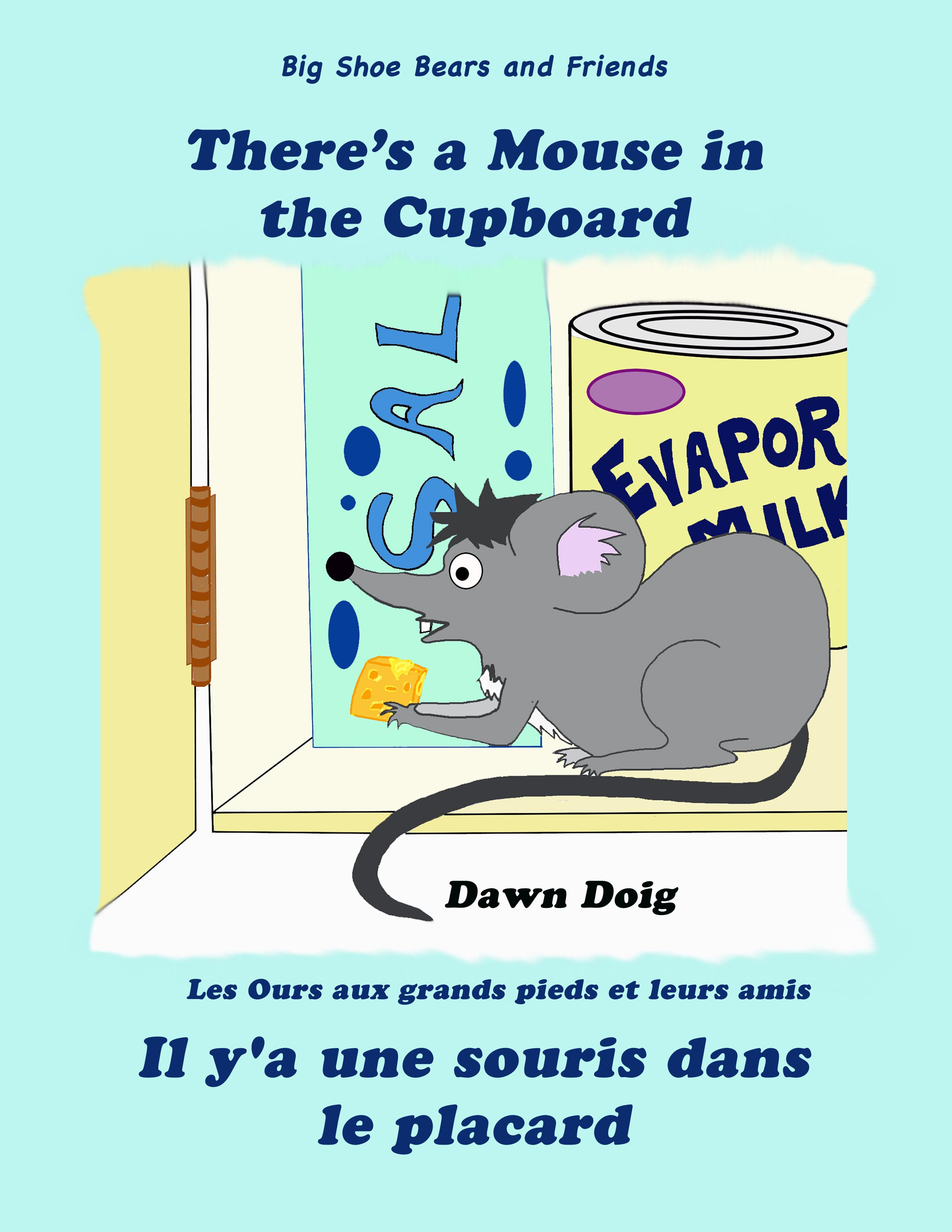 There's a Mouse in the Cupboard by Dawn Doig