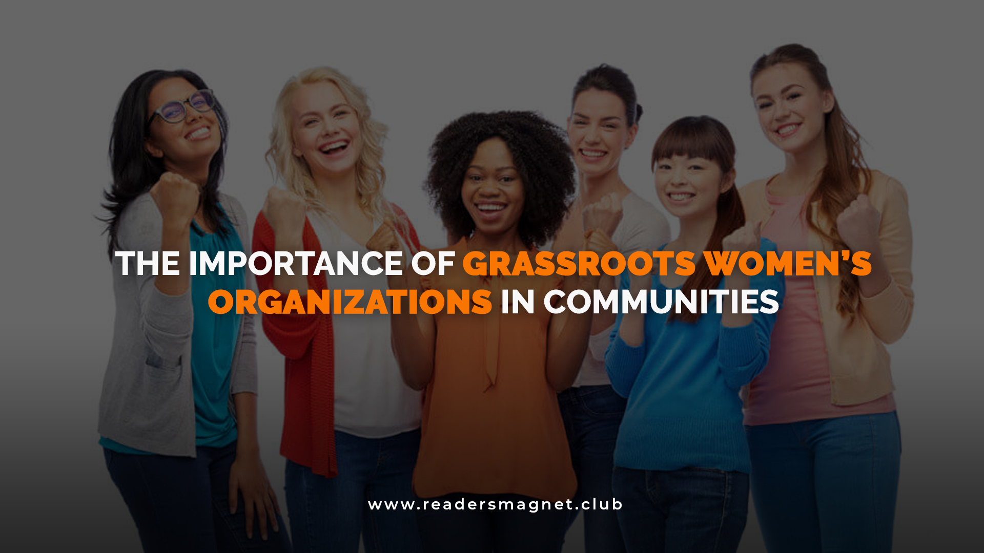 The Importance of Grassroots Womens Organizations in Communities banner