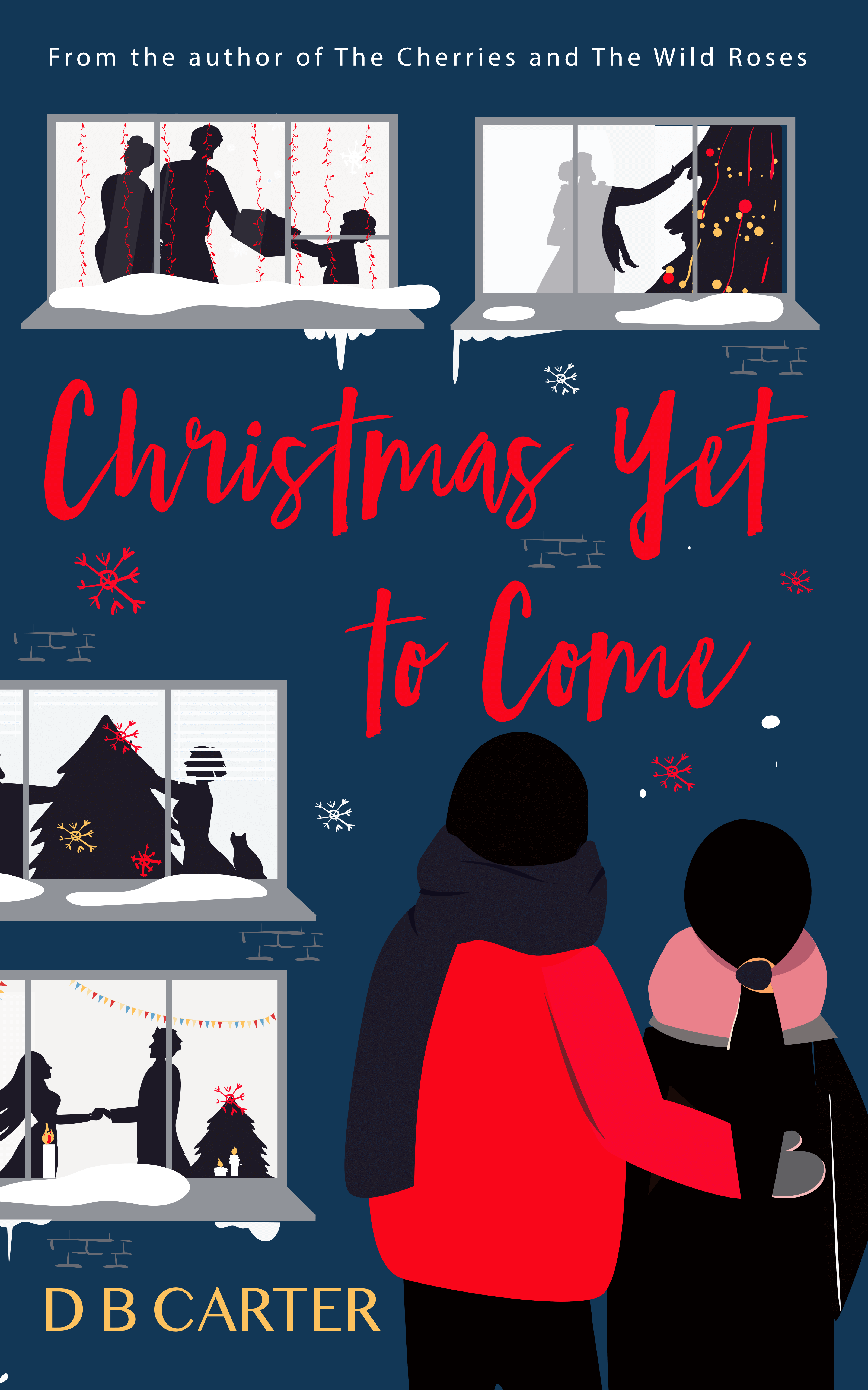 Christmas Yet to Come by DB Carter