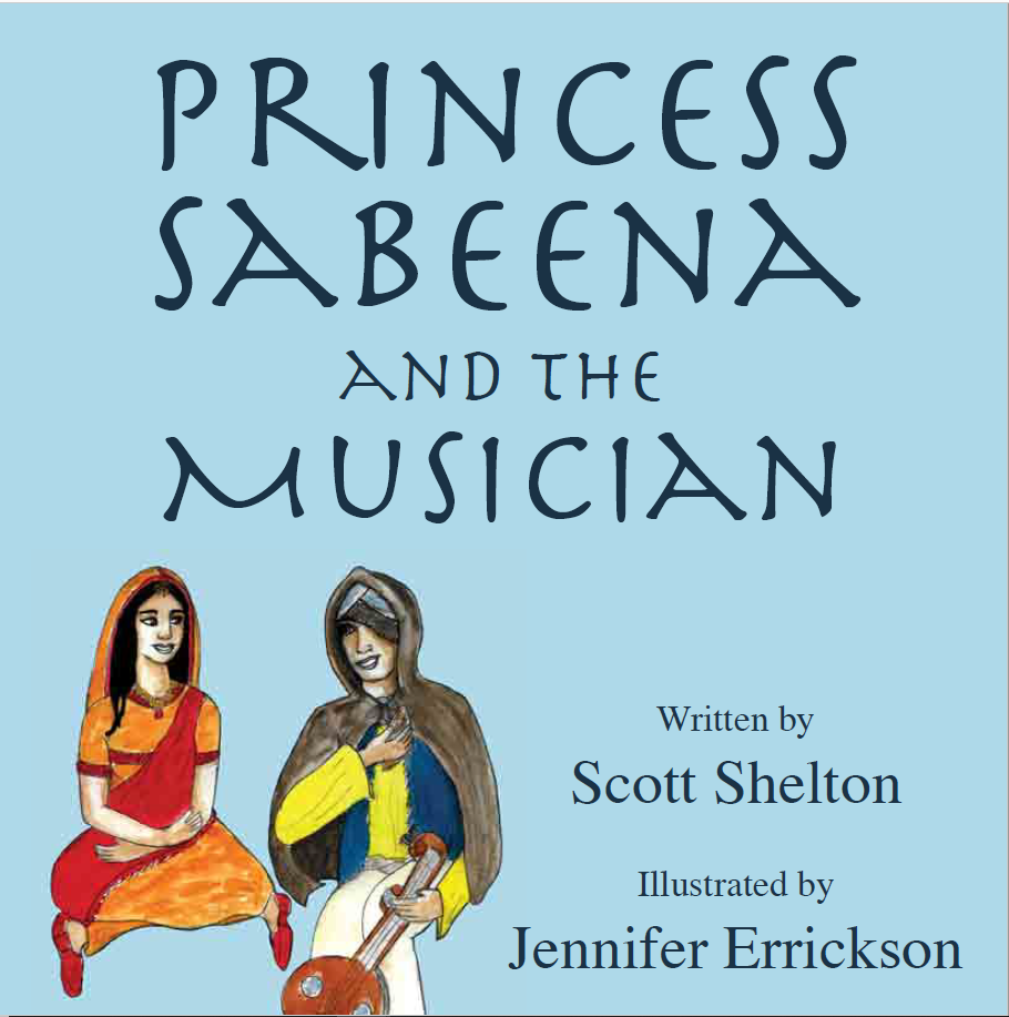 Princess Sabeena and the Musician, by Scott Shelton