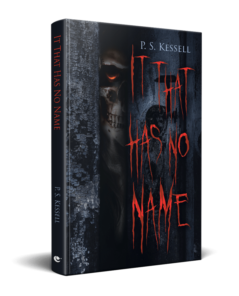 It That Has No Name by P.S. Kessell
