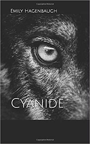 Cyanide by Emily Hagenbaugh