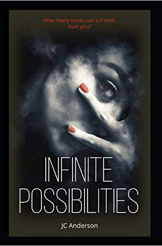 Infinite Possibilities by JC Anderson