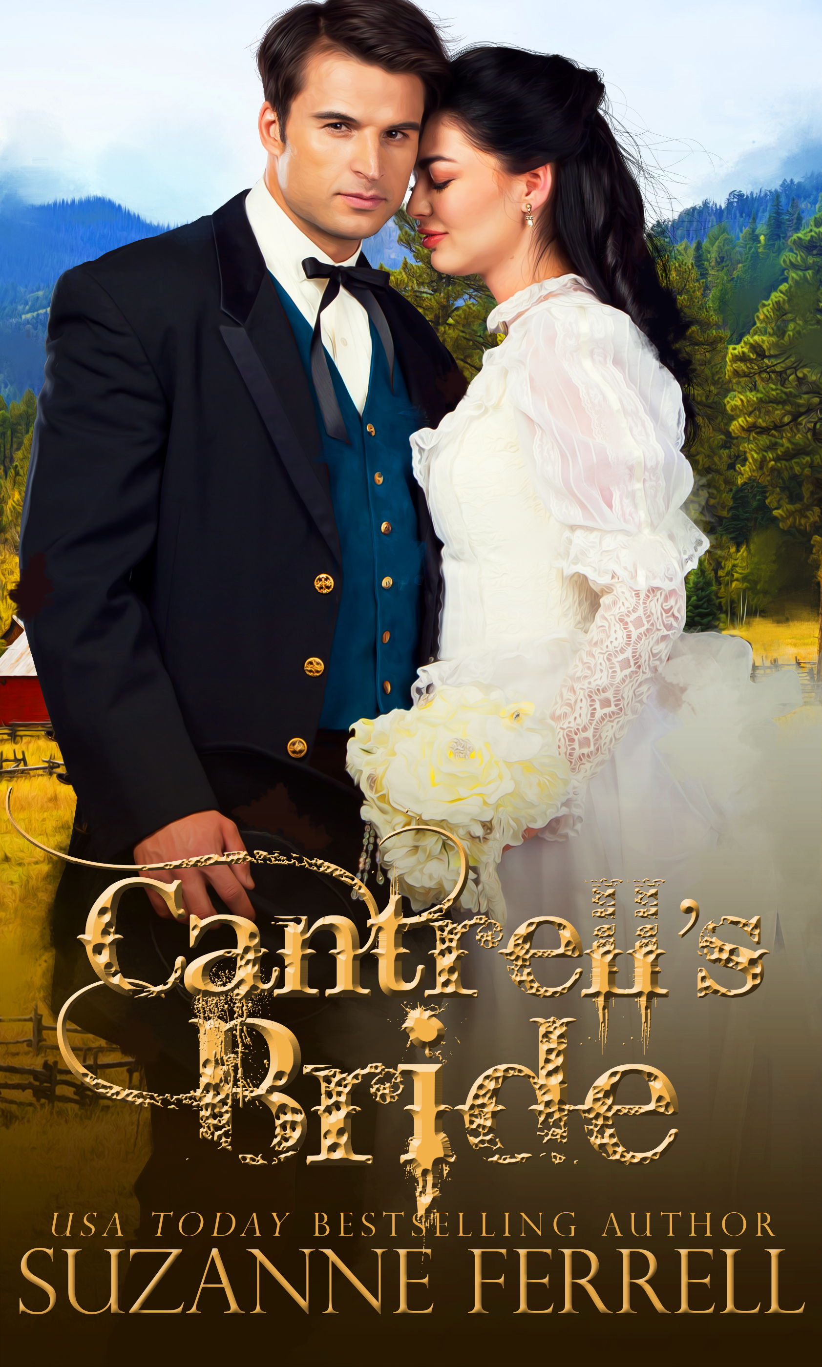 Cantrell's Bride by Suzanne Ferrell