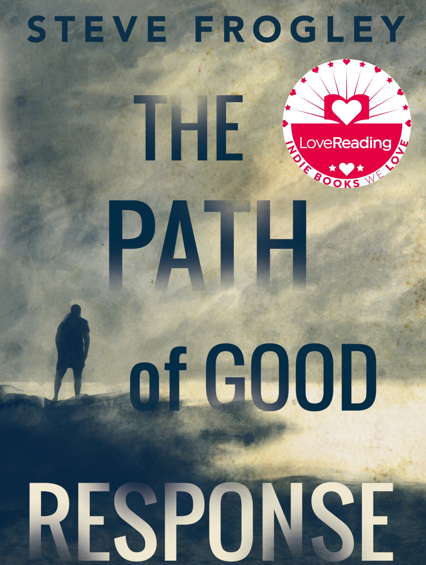 'The Path of Good Response' by Steve Frogley