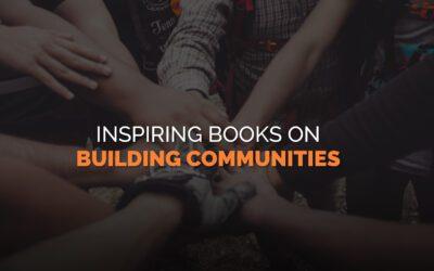 Inspiring Books on Building Communities