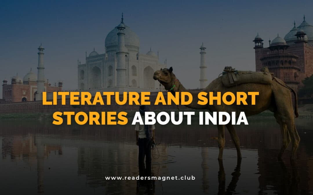 Literature and Short Stories About India