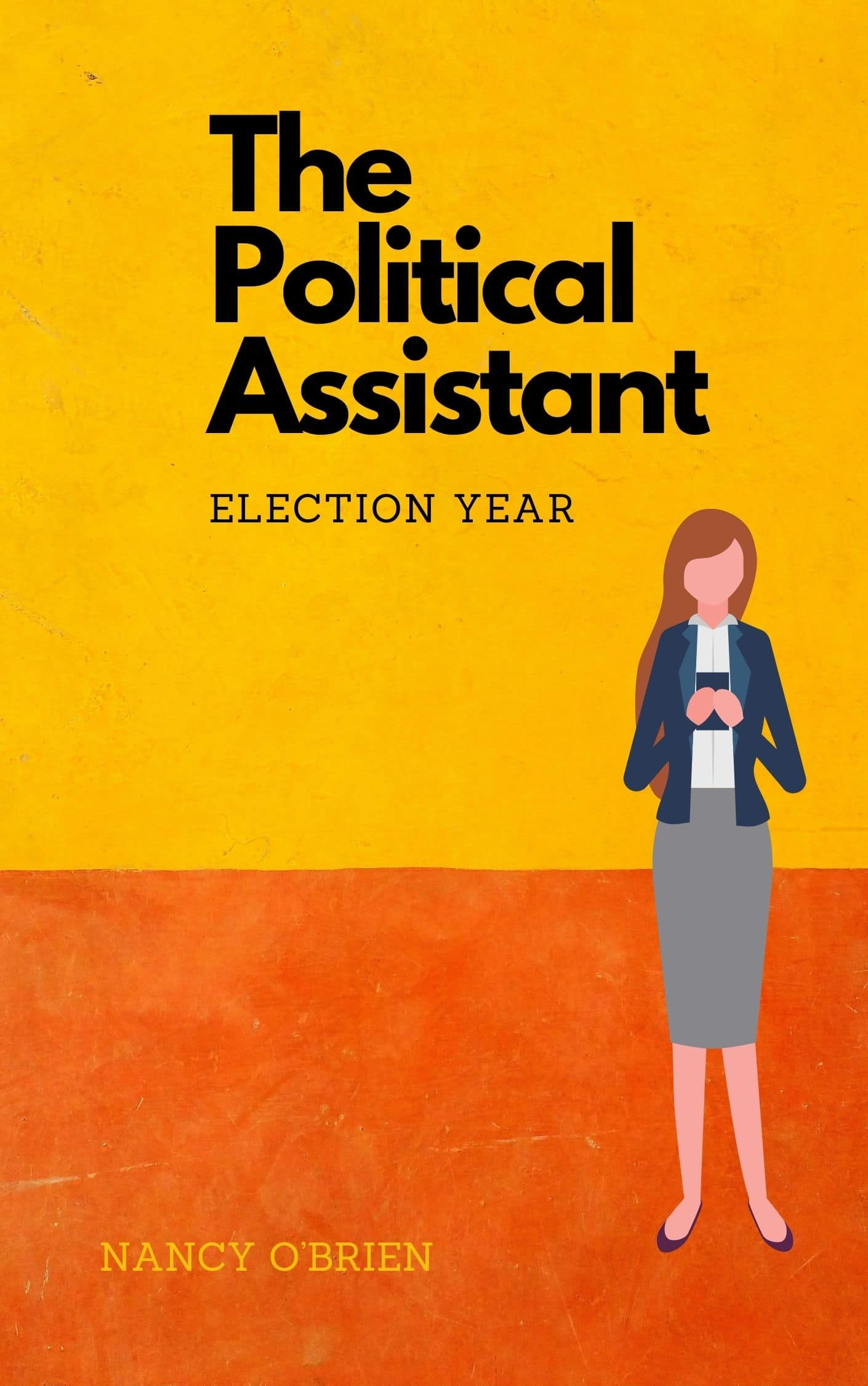 The Political Assistant - Election Year