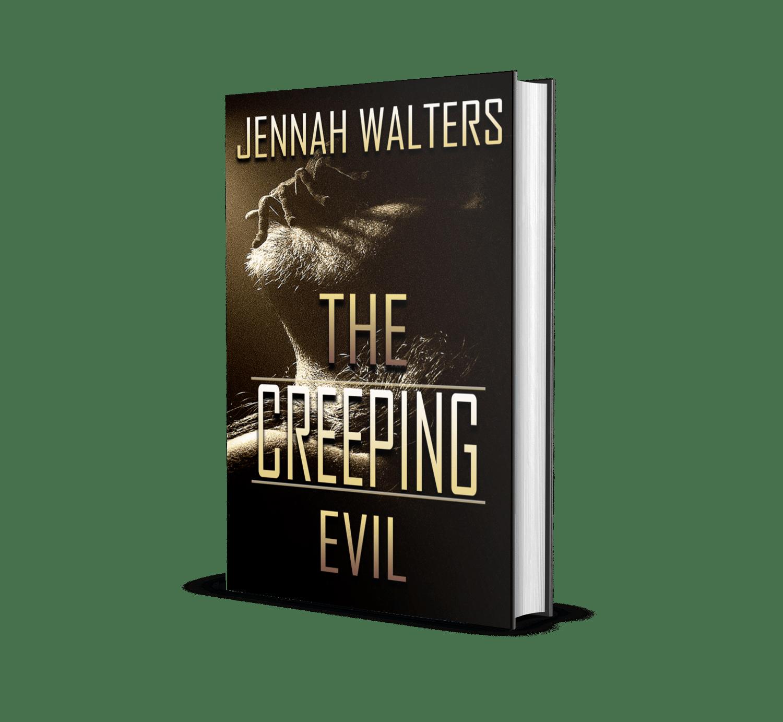 The Creeping Evil by Jennah Walters