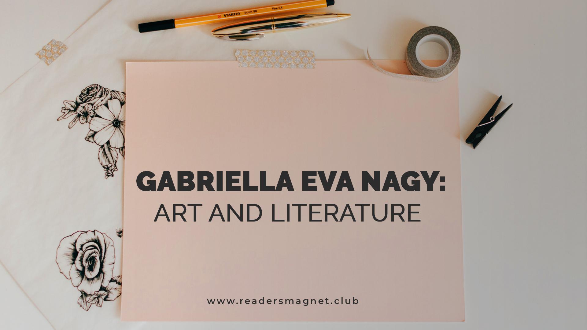 Gabriella Eva Nagy Art and Literature banner