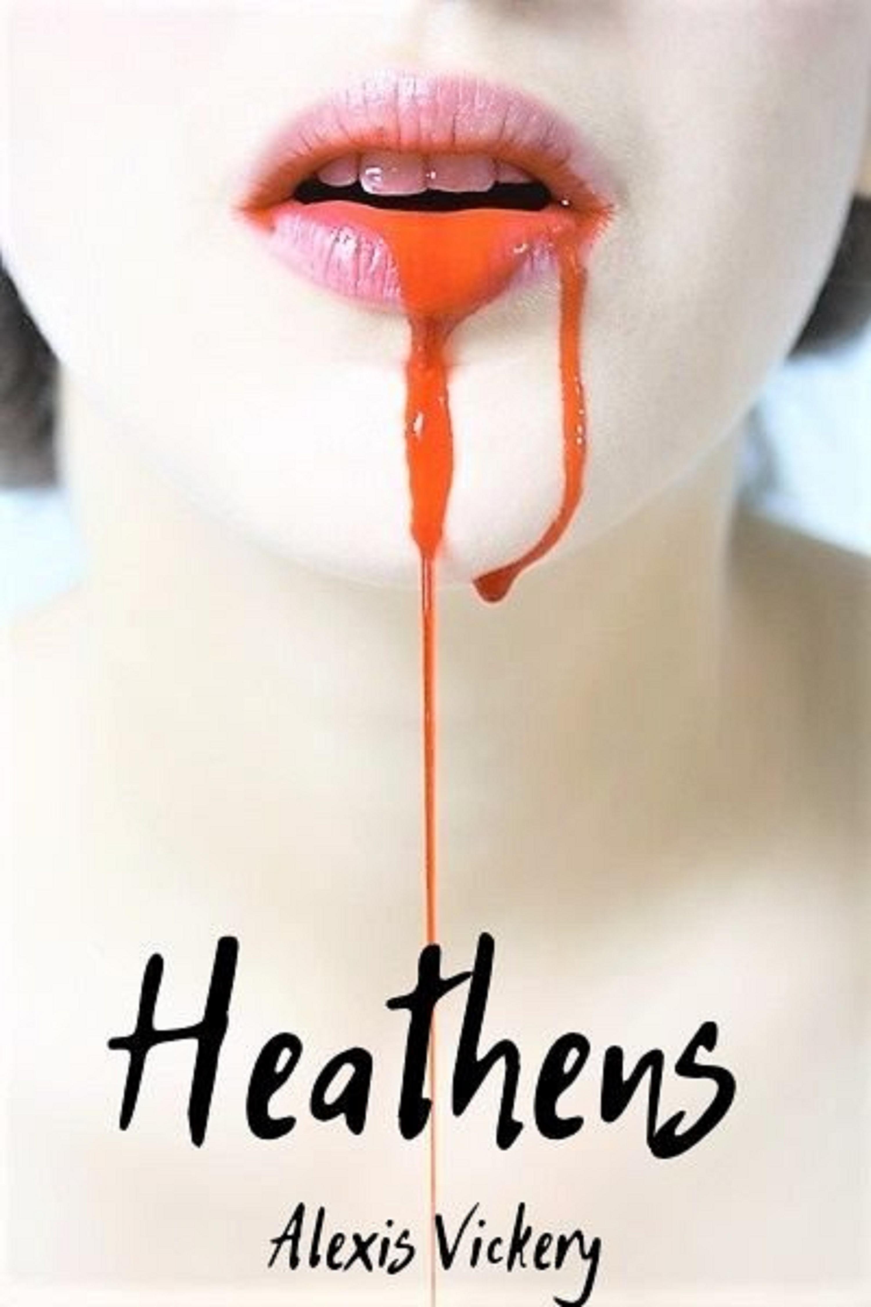 Heathens by Alexis Vickery