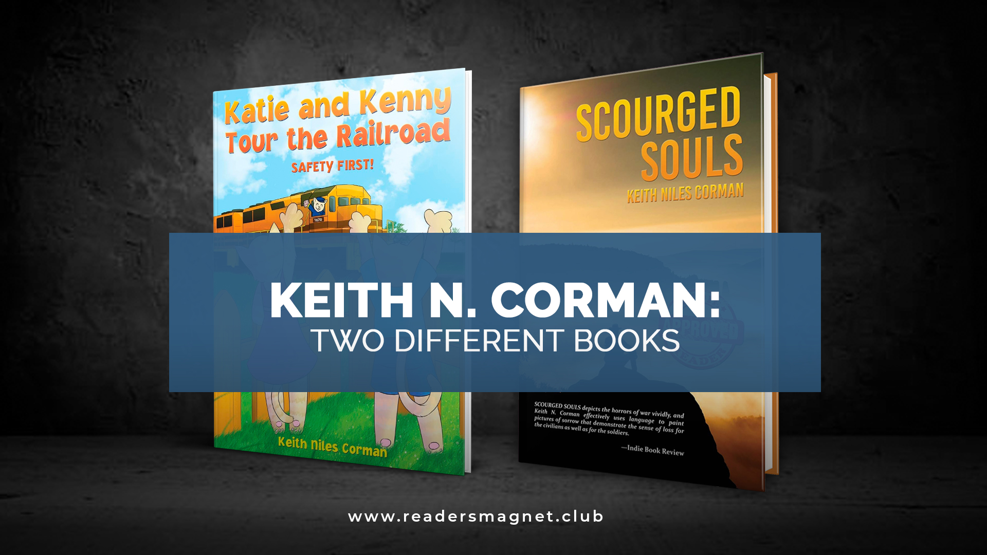Keith Corman Two Different Books banner
