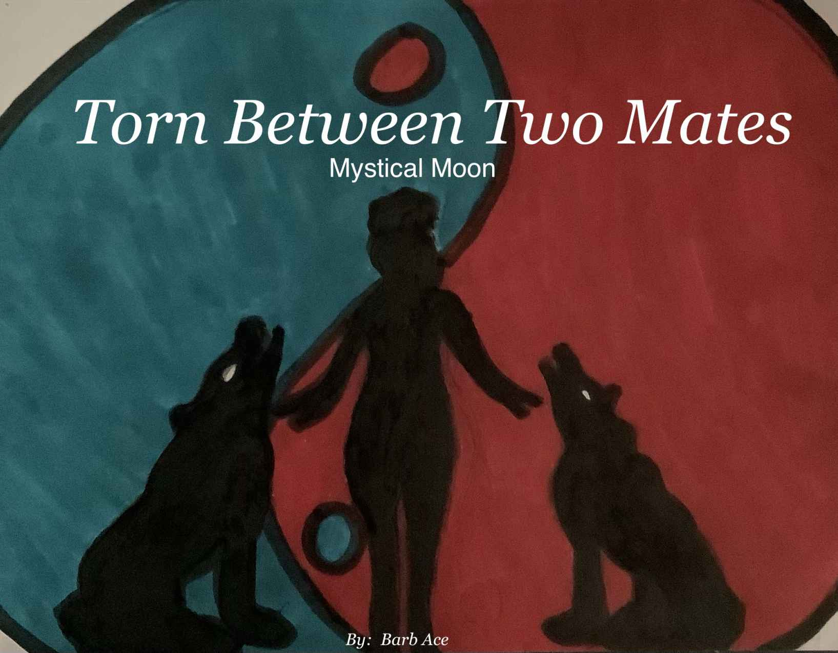 Torn Between Two Mates by Barb Ace