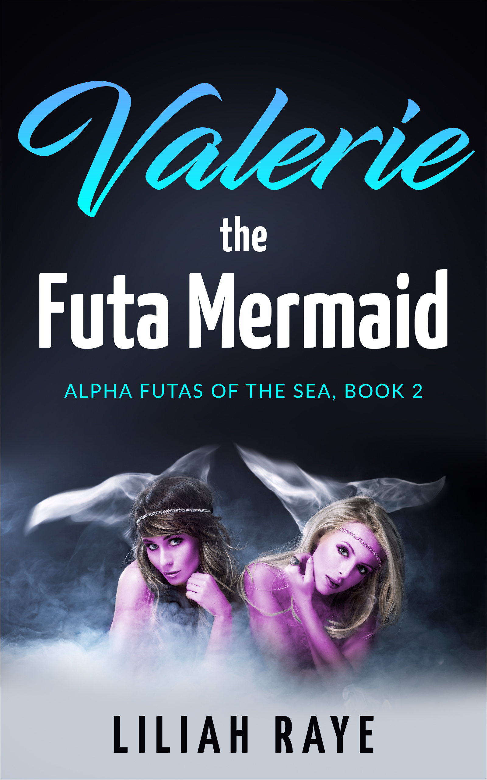 Valerie the Futa Mermaid by Liliah Raye