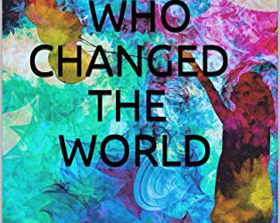 The Child Who Changed The World by Marcus DN