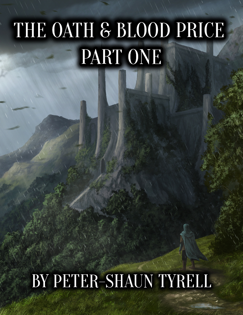 The Oath & Blood Price by Peter-Shaun Tyrell