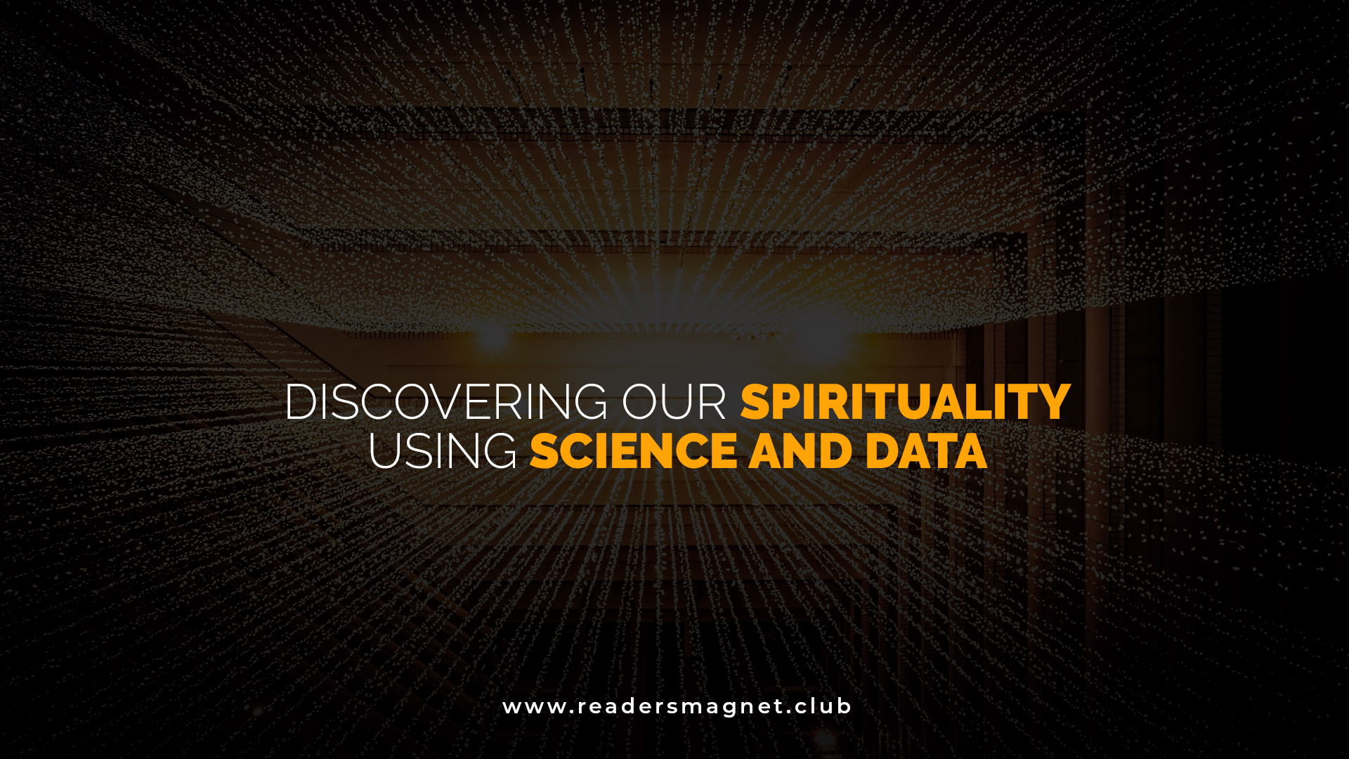 Discovering Our Sprituality Using Science and Data banner