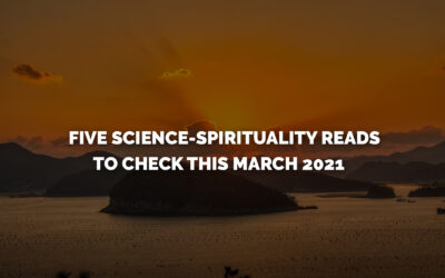 Five Science-Spirituality Reads to Check This March 2021