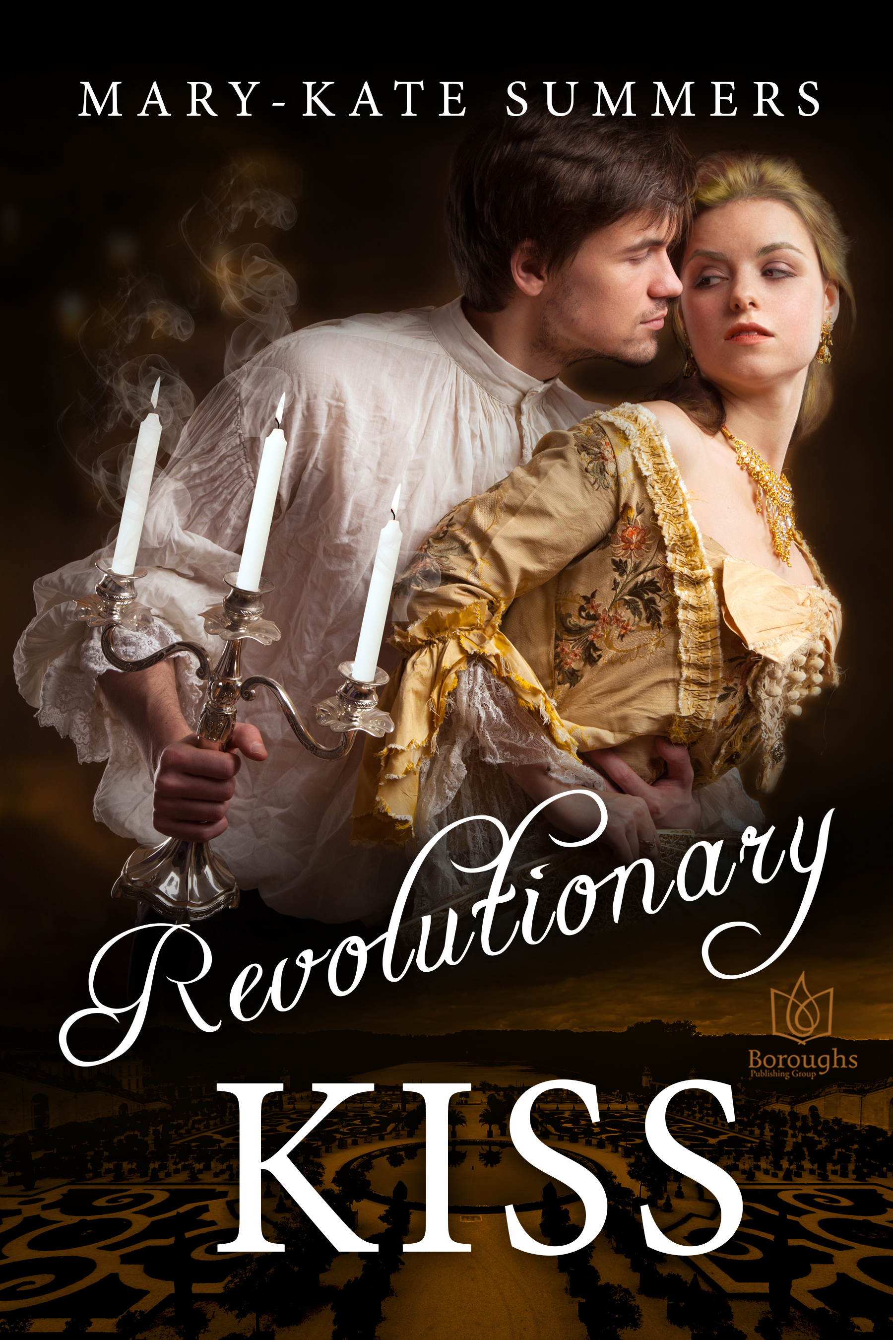 REVOLUTIONARY KISS by Mary-Kate Summers