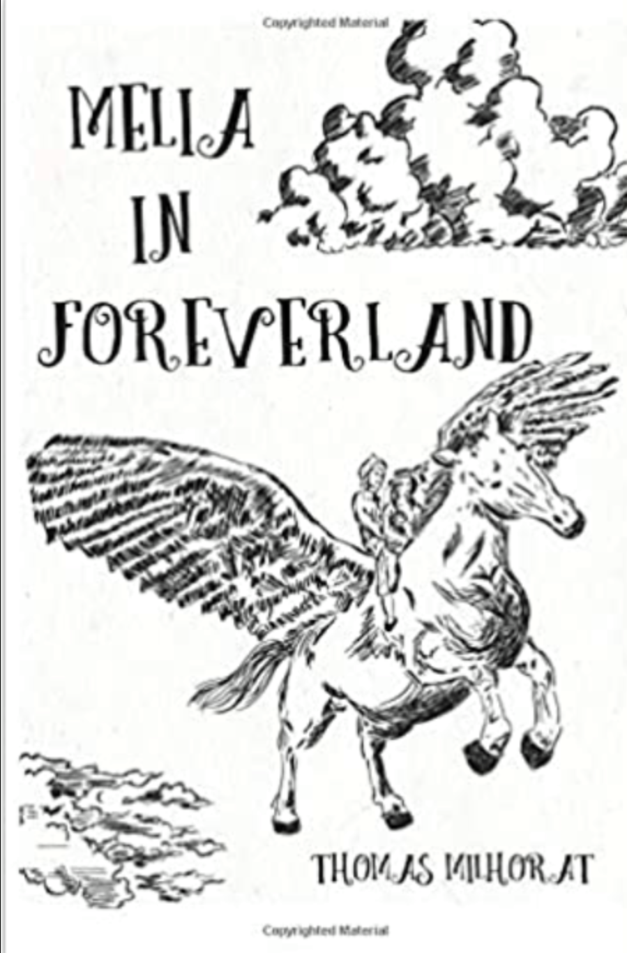 Melia in Foreverland by Dr. Thomas H. Milhorat