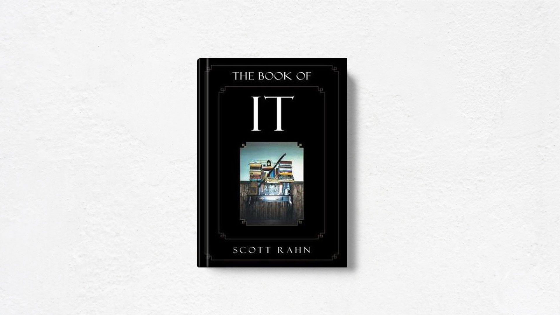 The-Book-Of-It-by-Richard-Scott-Rahn book cover and white background