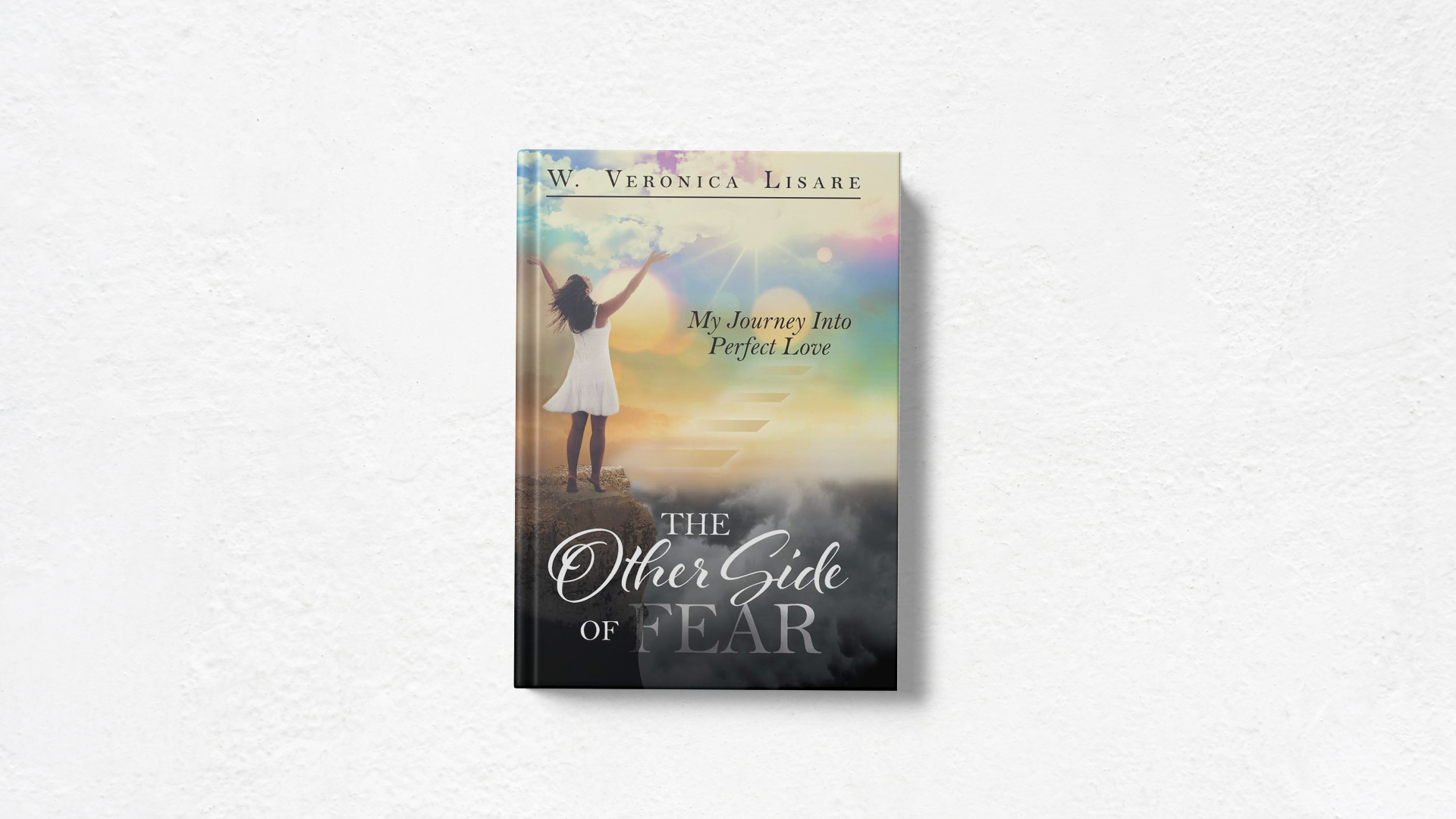 The Other Side of Fear by W Veronica Lisare cover with white background