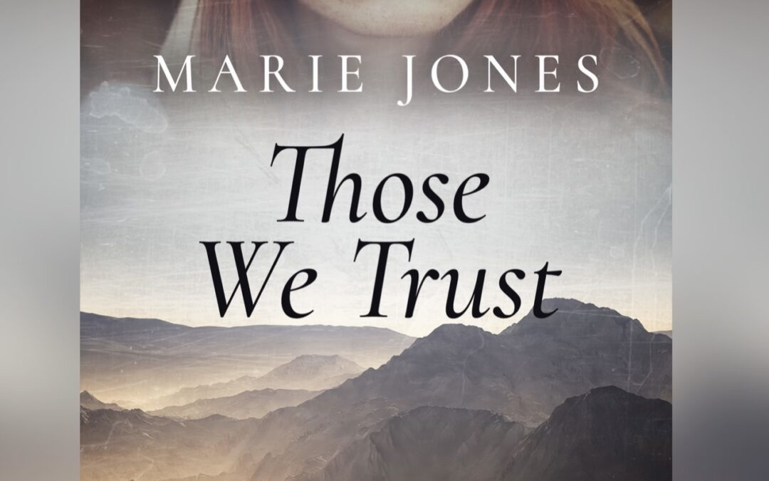 'Those We Trust' forthcoming suspense/romance book released May 18 2021