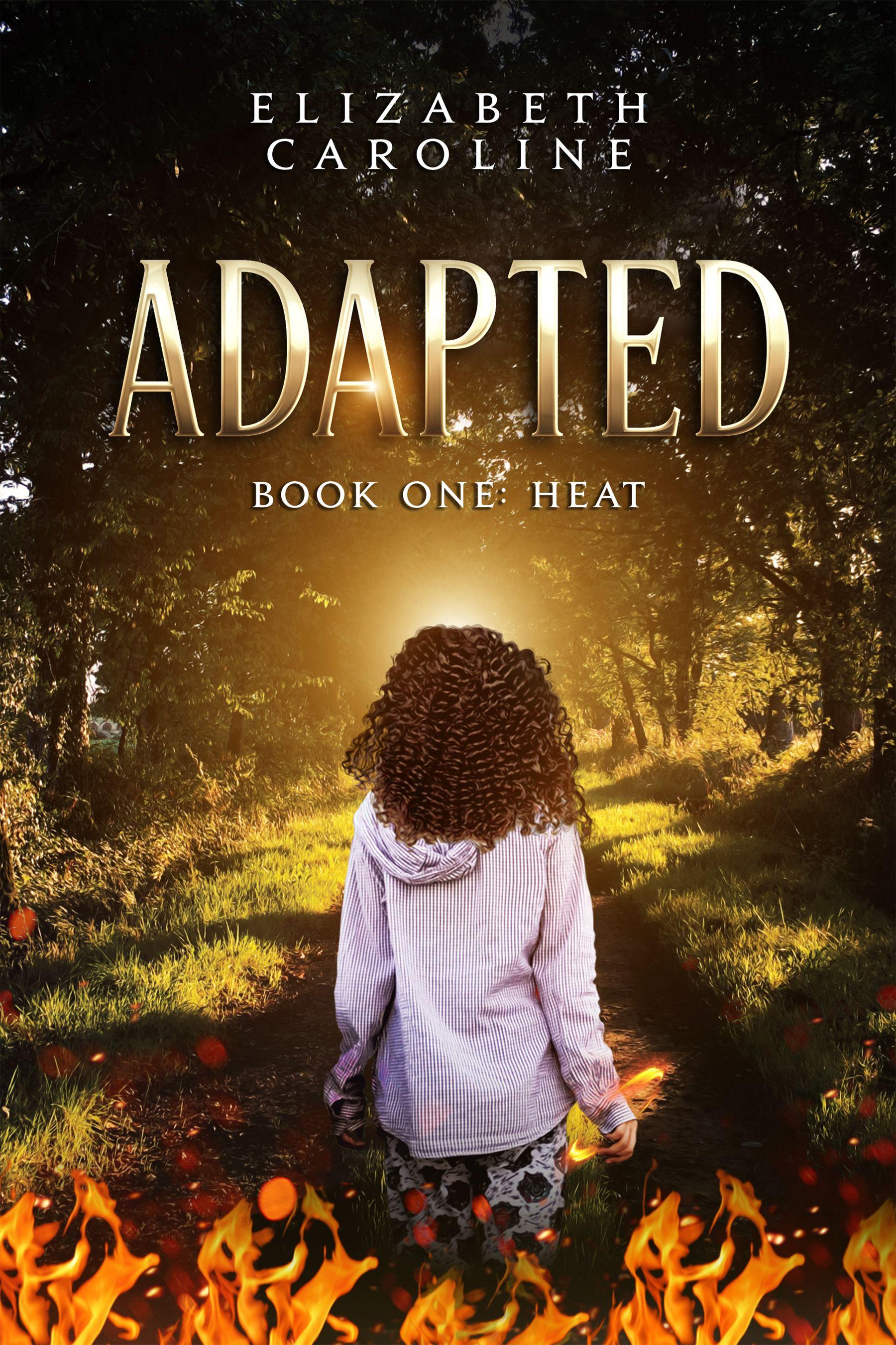 Adapted, book 1: Heat