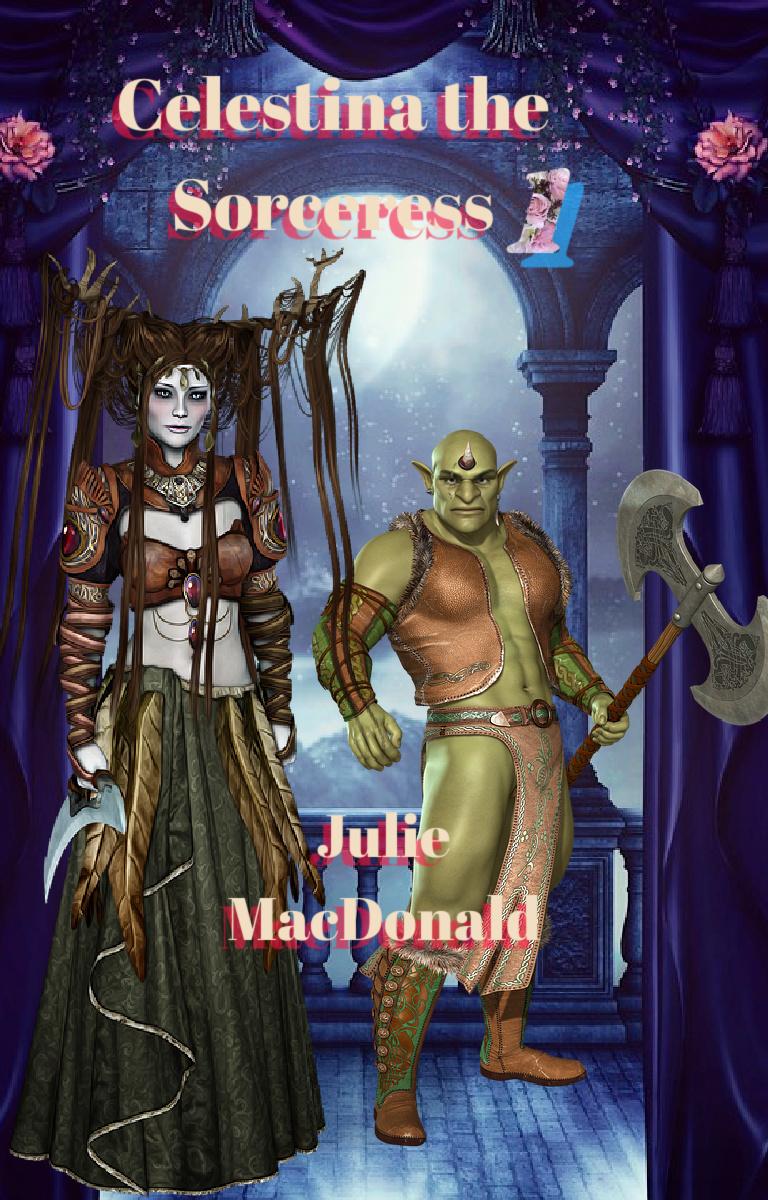 Celestina the Sorceress 1 by Julie MacDonald