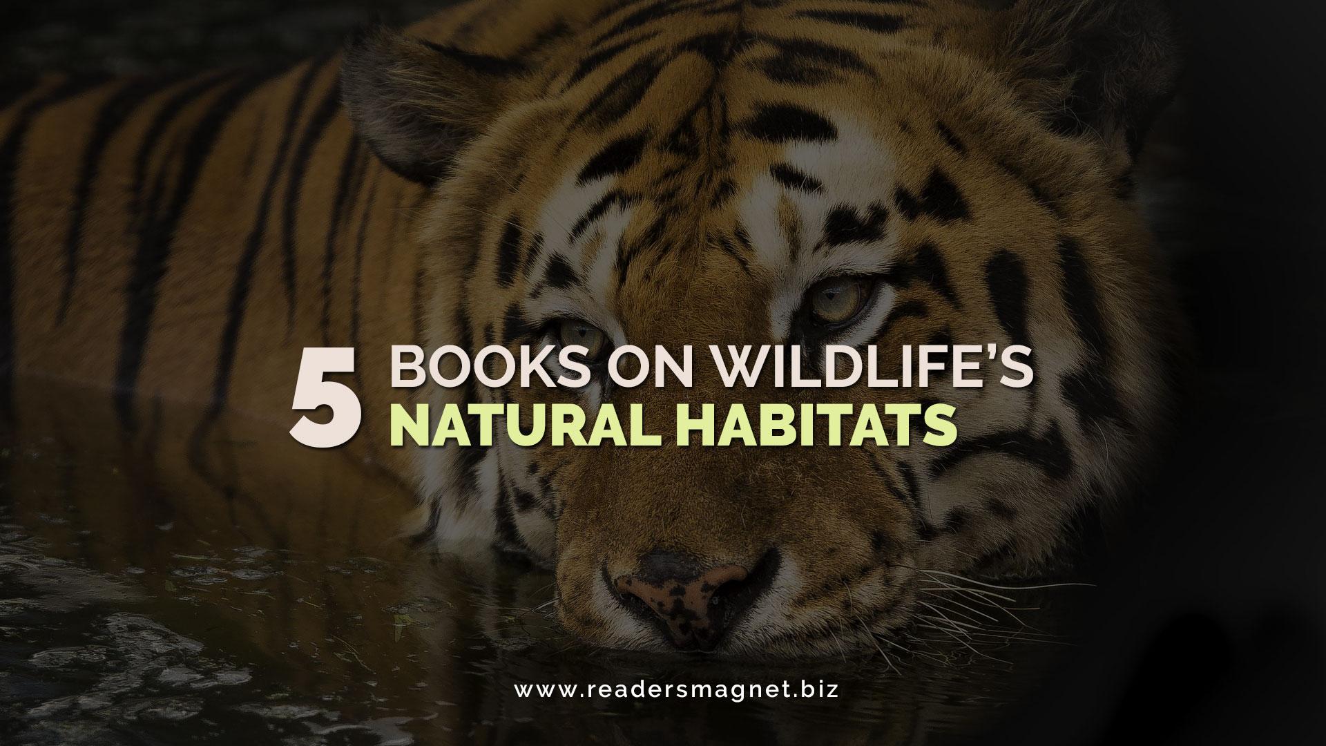 Five-Books-on-Wildlifes-Natural-Habitats banner