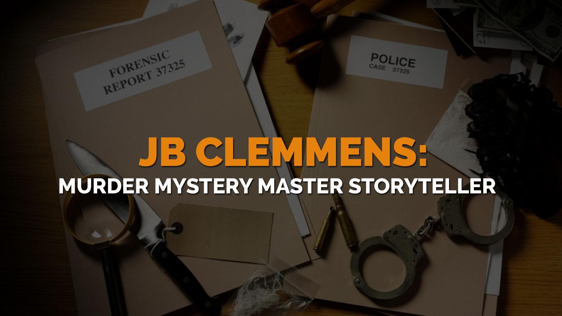 JB-Clemmens-Murder-Mystery-Master-Storyteller banner